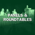 Panels & Roundtables