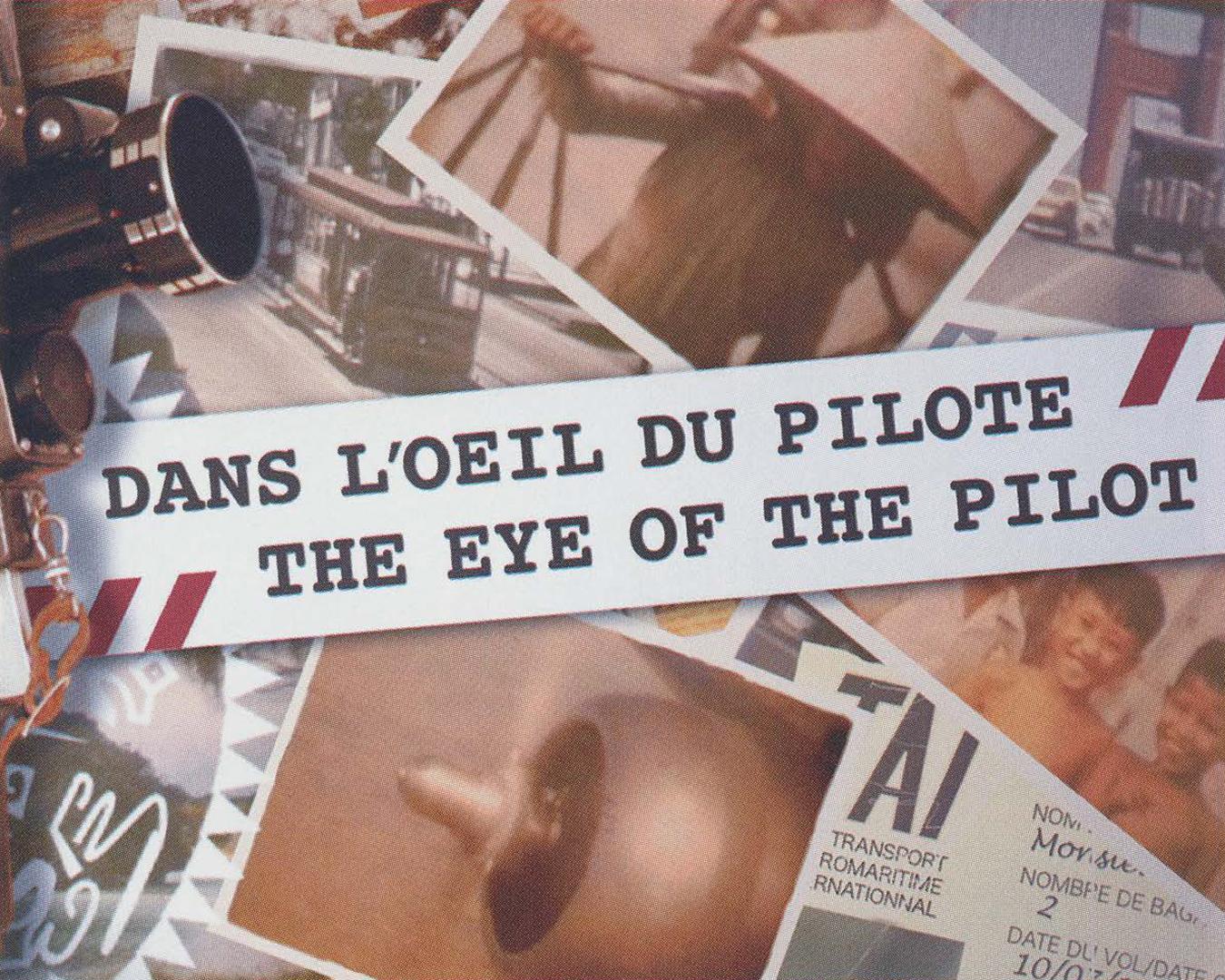©, Addictive TV, The Eye of the Pilot