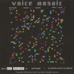 Voice Mosaic