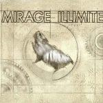 Mirage Illimité