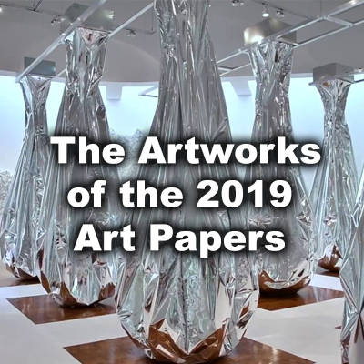 The Artworks of the 2019 Art Papers